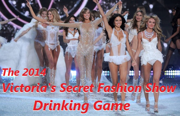 2014 victorias secret fashion show drinking game