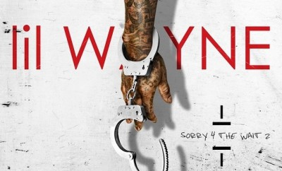lil wayne sorry for the wait 2